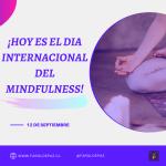 Día Internacional del mindfulness ¡ Ejercicio práctico!