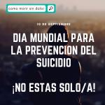 ¡no estás solo! día mundial para la prevención del suicidio